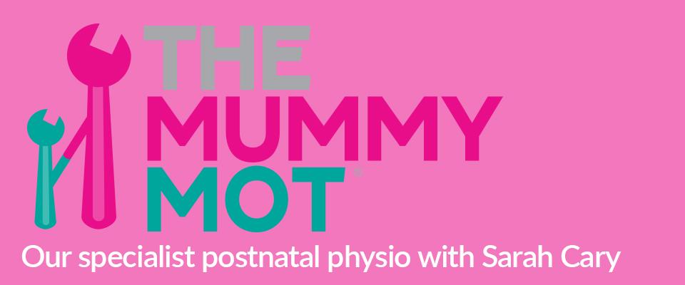 The Mummy MOT with Sarah Carey